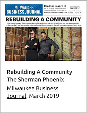 Sherman Phoenix Featured in the Milwaukee Business Journal
